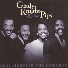 Blue Lights In The Basement - Gladys Knight & The Pips