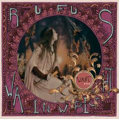 Want Two - Rufus Wainwright