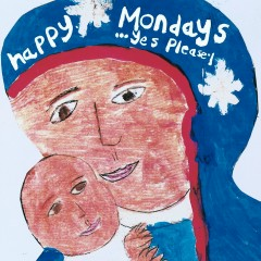 ...Yes Please - Happy Mondays