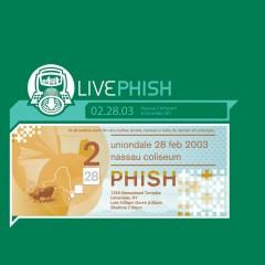LivePhish 2/28/03 (Nassau Coliseum, Uniondale, NY) - Phish