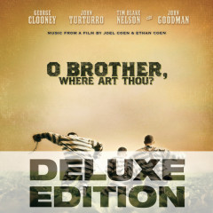 O Brother, Where Art Thou? (Music From The Motion Picture / Deluxe Edition) - Various Artists