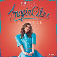 ImaginAline (Playback) - Aline Barros