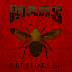 Bee Sides, Vol. 1 - Mars