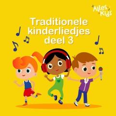 Traditionele kinderliedjes (Deel 3)