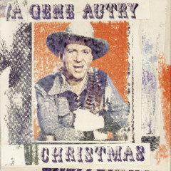 A Gene Autry Christmas - Gene Autry