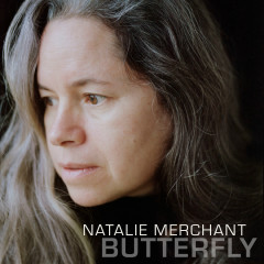 Butterfly - Natalie Merchant