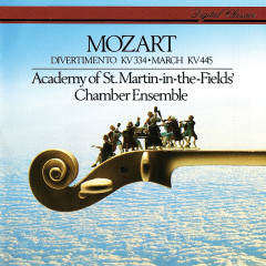 Mozart: Divertimento, K. 344; March in D, K. 445 - Academy of St. Martin in the Fields Chamber Ensemble