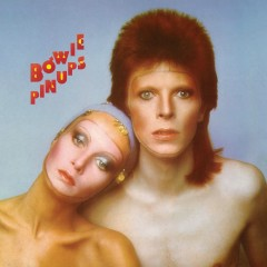 Pinups (2015 Remaster) - David Bowie