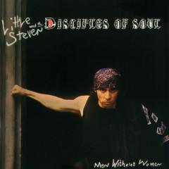 Men Without Women - Little Steven & The Disciples Of Soul