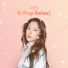 K-POP RELAX! - Various Artists