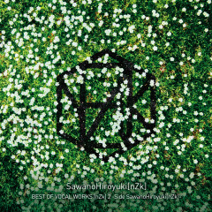 BEST OF VOCAL WORKS [nZk] 2 -Side SawanoHiroyuki[nZk] - SawanoHiroyuki[nZk]