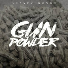 Gun Powder (Single) - Quando Rondo