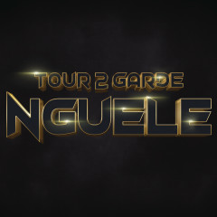 Nguele - Tour 2 Garde