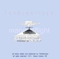 Mannedflight - Jet, AkitaMata, 3M, The DisArrays