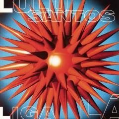 Liga Lá - Lulu Santos