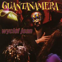 Guantanamera - EP - Wyclef Jean
