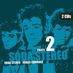 Obras Cumbres (Parte 2) - Soda Stereo