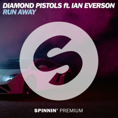 Run Away (Single) - Diamond Pistols