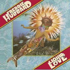Liquid Love - Freddie Hubbard