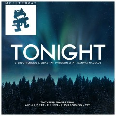 Tonight (The Remixes) - Stereotronique, Sebastian Ivarsson, Danyka Nadeau, Au5, I.Y.F.F.E