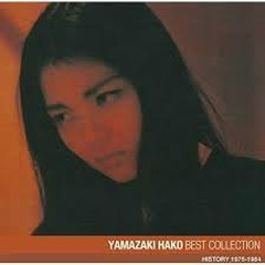 YAMASAKI HAKO BEST COLLECTION HISTORY 1975-1984