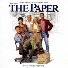 The Paper (Music From The Motion Picture) - Randy Newman