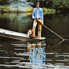 One Man Dog - James Taylor