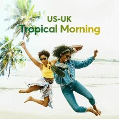 Tropical Morning - Campsite Dream, Major Lazer, Kygo, DASCO