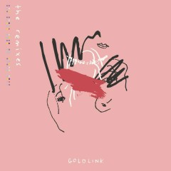 And After That, We Didn't Talk - The Remixes - GoldLink