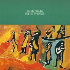 The Lousy Dance - Simon Joyner