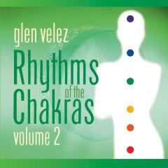 Rhythms of the Chakras II - Glen Velez