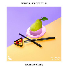 Warning Signs (Single) - BEAUZ, LuxLyfe
