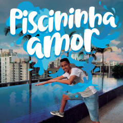 Piscininha Amor (Single)