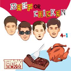 Beef Or Chicken - Teriyaki Boyz