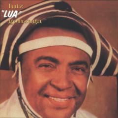 Luiz Lua Gonzaga - Luiz Gonzaga