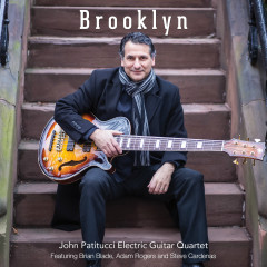 Brooklyn (feat. John Patitucci Electric Guitar Quartet) - Brian Blade, Adam Rogers, Steve Cardenas, John Patitucci