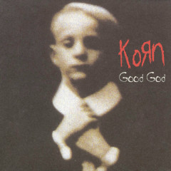 Good God - EP - Korn
