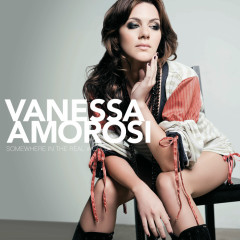 Somewhere In The Real World - Vanessa Amorosi