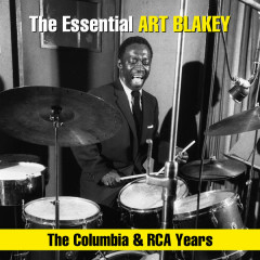The Essential Art Blakey - The Columbia & RCA Years - Art Blakey & The Jazz Messengers