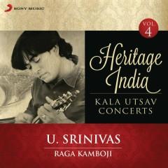 Heritage India (Kala Utsav Concerts, Vol. 4) [Live] - U. Srinivas