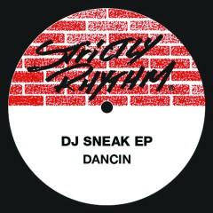 Dancin' EP - DJ Sneak