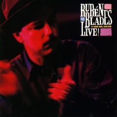 Ruben Blades Y Son Del Solar...Live! - Rubén Blades