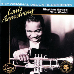 Rhythm Saved The World - Louis Armstrong