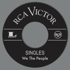 RCA Singles - We The People