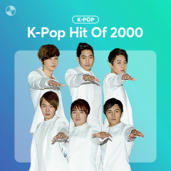 K-Pop Hit Of 2000