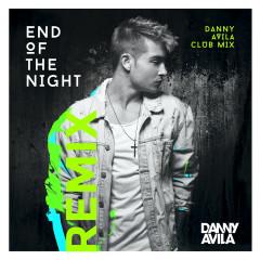 End Of The Night (Danny Avila Club Mix) - Danny Avila