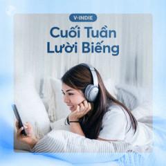 Cuối Tuần Lười Biếng - Various Artists