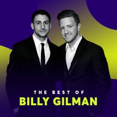 Những Bài Hát Hay Nhất Của Billy Gilman - Billy Gilman