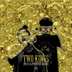 TWO KINGS - Sway D