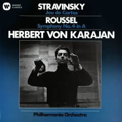 Stravinsky: Jeu de Cartes - Roussel: Symphony No. 4 - Herbert von Karajan, Philharmonia Orchestra